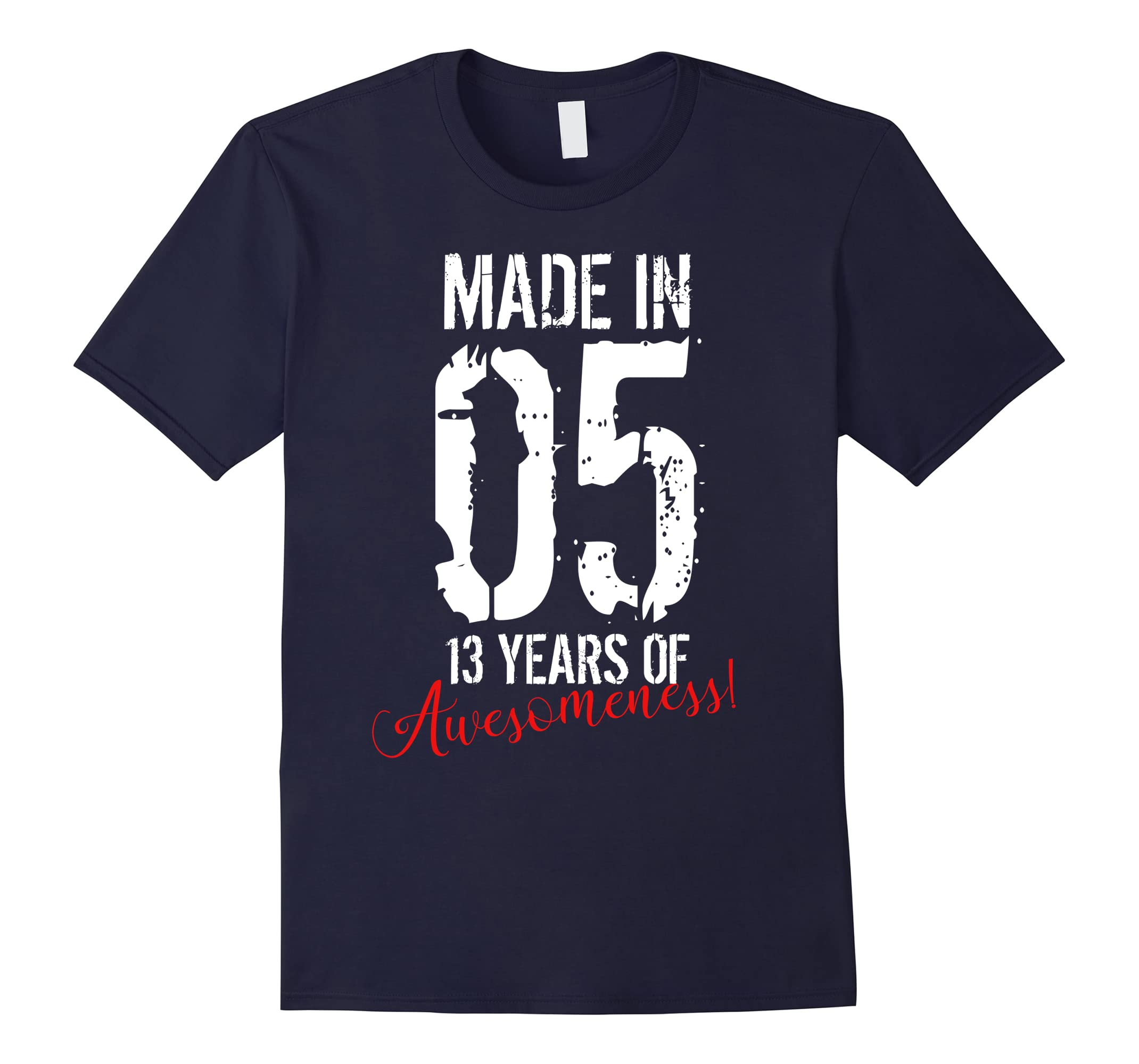 13 Year Old Birthday Gift Shirt 13 Years Of Awesomeness Tee-ah my shirt one gift
