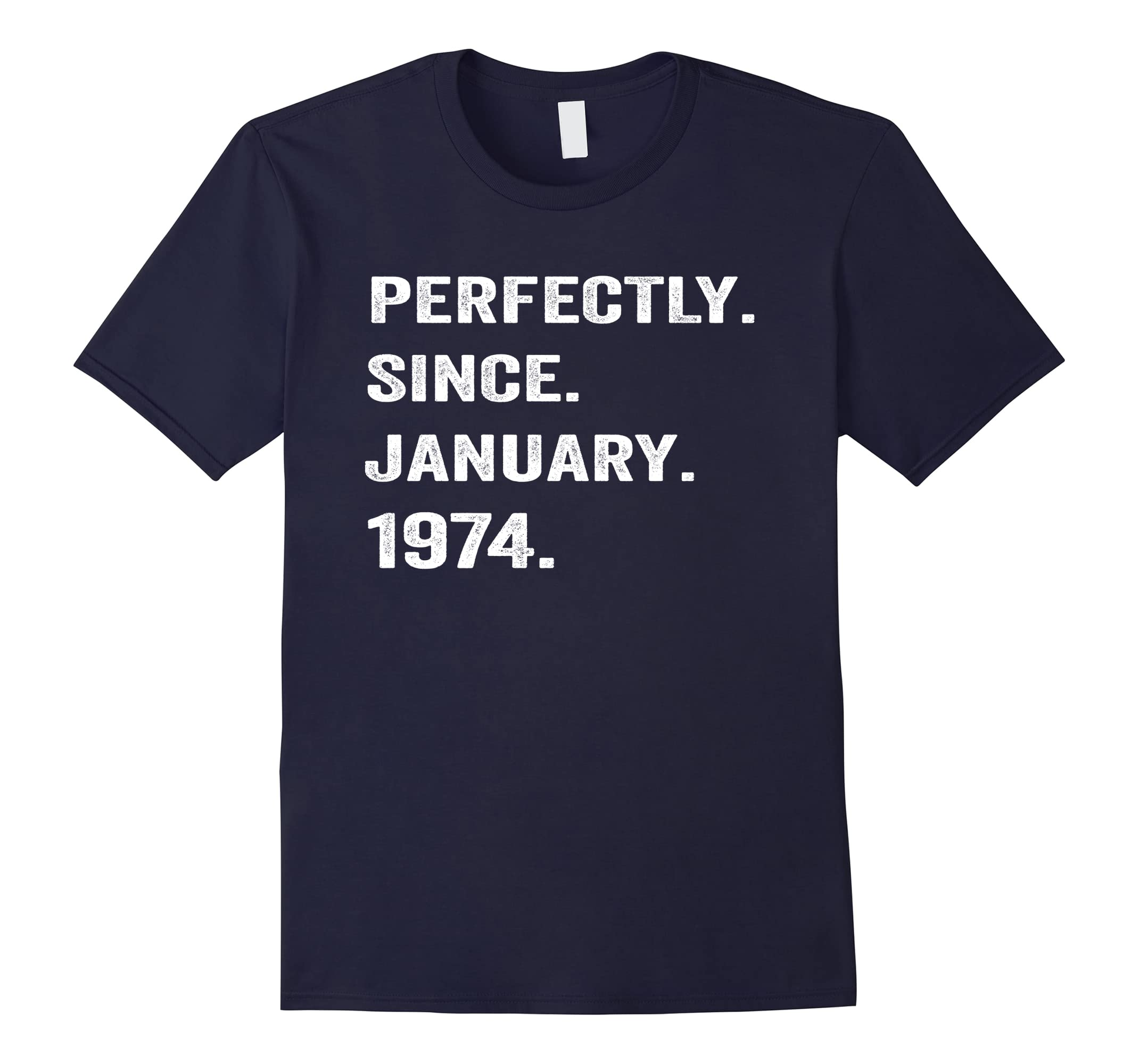 Perfectly Since January 1974 44th Years Old 44 Birthday Gift-RT