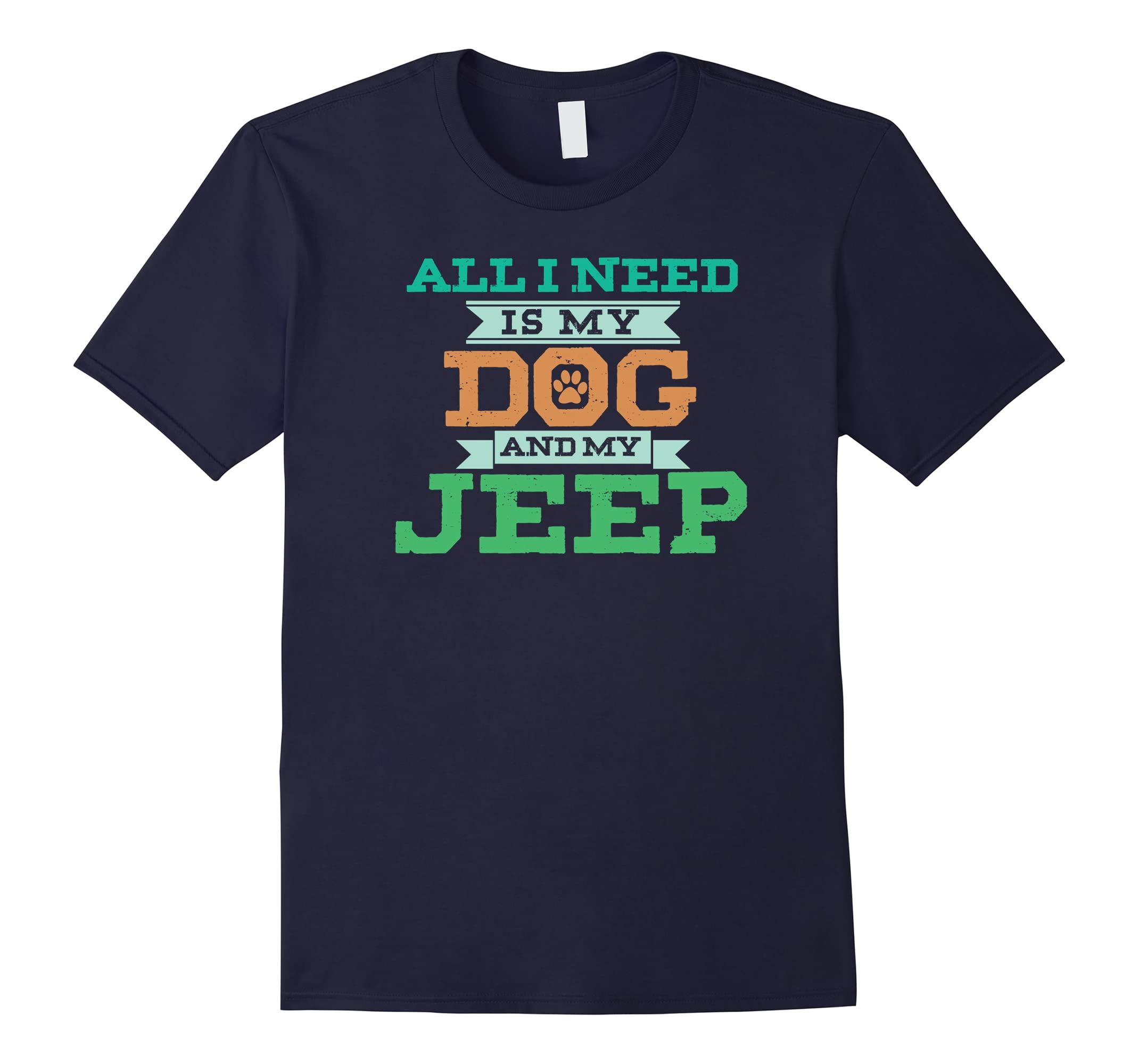 All I Need Is My Dog And My Jeep T-shirt-RT
