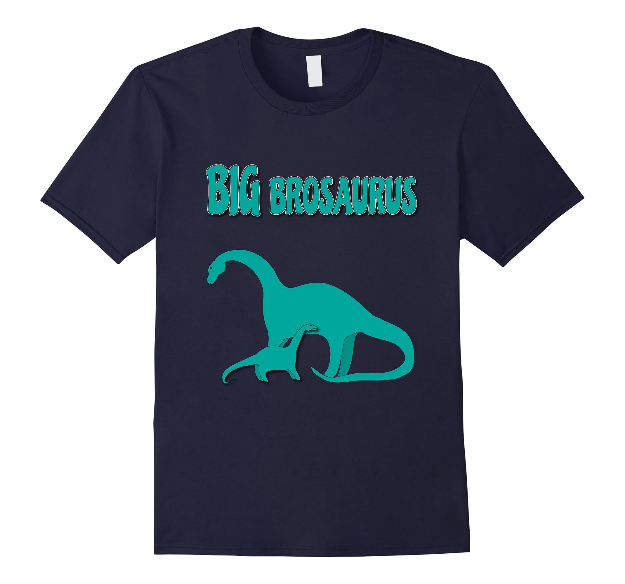 Big Brosaurus Big Brother Dinosaur T Shirt-RT