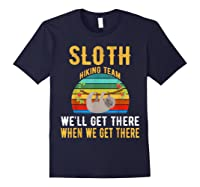 Sloth Hiking Team We Will Get There When Get There Shirt Navy