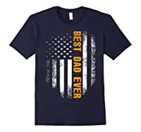 Vintage Best Dad Ever Shirt American Flag Father's Day Gift Navy