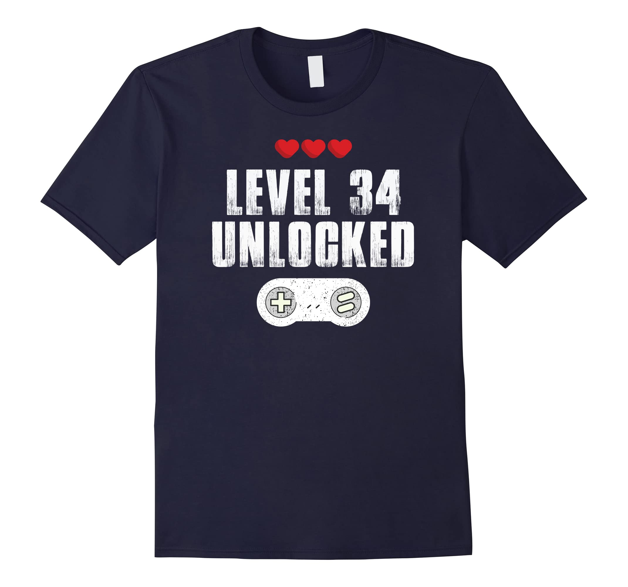 34th Birthday Gift Shirts For Men & Women, Level 34 Unlocked-ah my shirt one gift