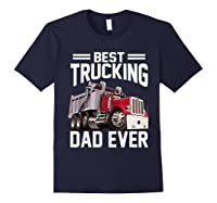 Best Trucking Dad Ever Father's Day Gift Shirts Navy