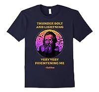 Thunderbolt And Lightning Galileo, Science Meme Shirts Navy