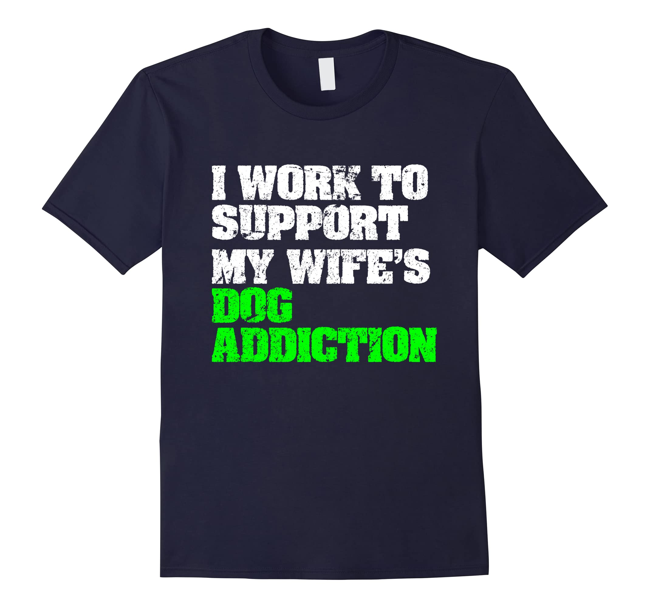 Support Wifes Addiction Shirt Husband-Colonhue