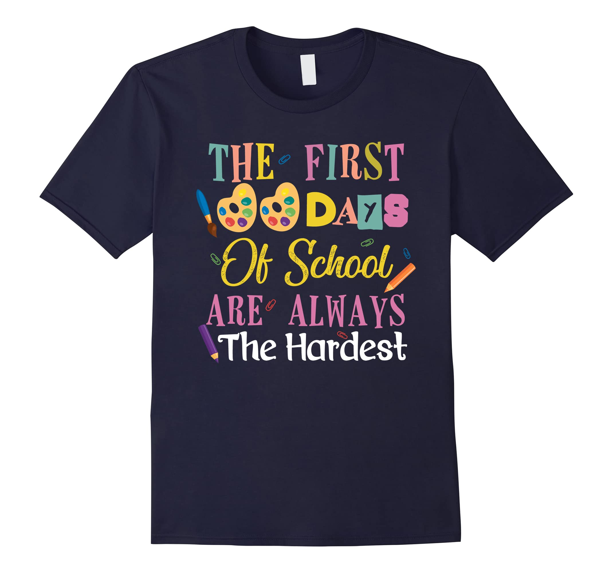 100th Day School Shirt The First 100 Days Of School T Shirt-ah my shirt one gift