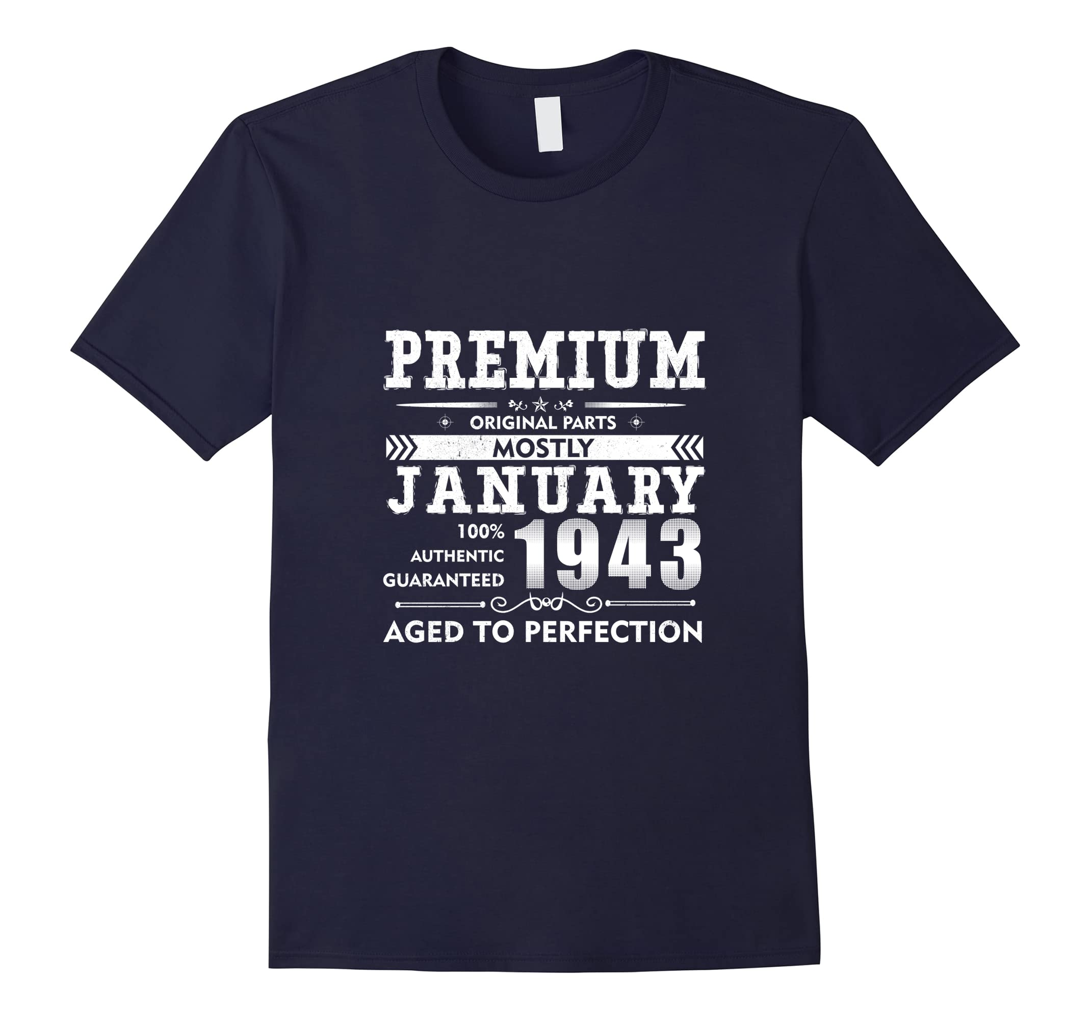 Made in January, 1943 - 75th Birthday Gift T-shirt-RT