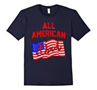 All American Dad 4th Of July Independence Day Shirts Navy
