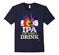 Lot When I Drink Colorado Craft Beer Gift Shirts Navy