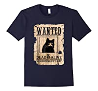 Funny Wanted Science Schrodinger's Cat Dead Or Alive Tshirts Navy