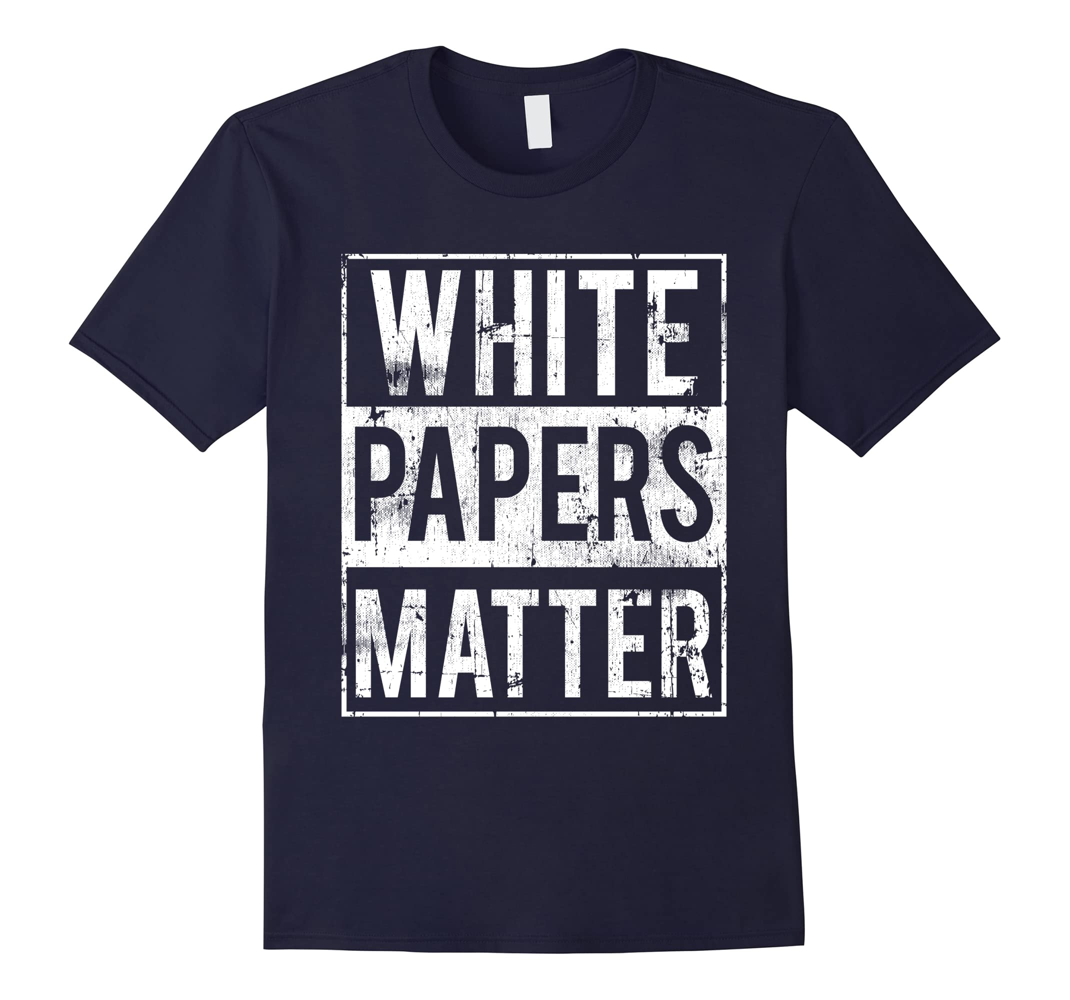 Funny Crypto T-Shirt - White Papers Matter Blockchain Tee-ah my shirt one gift