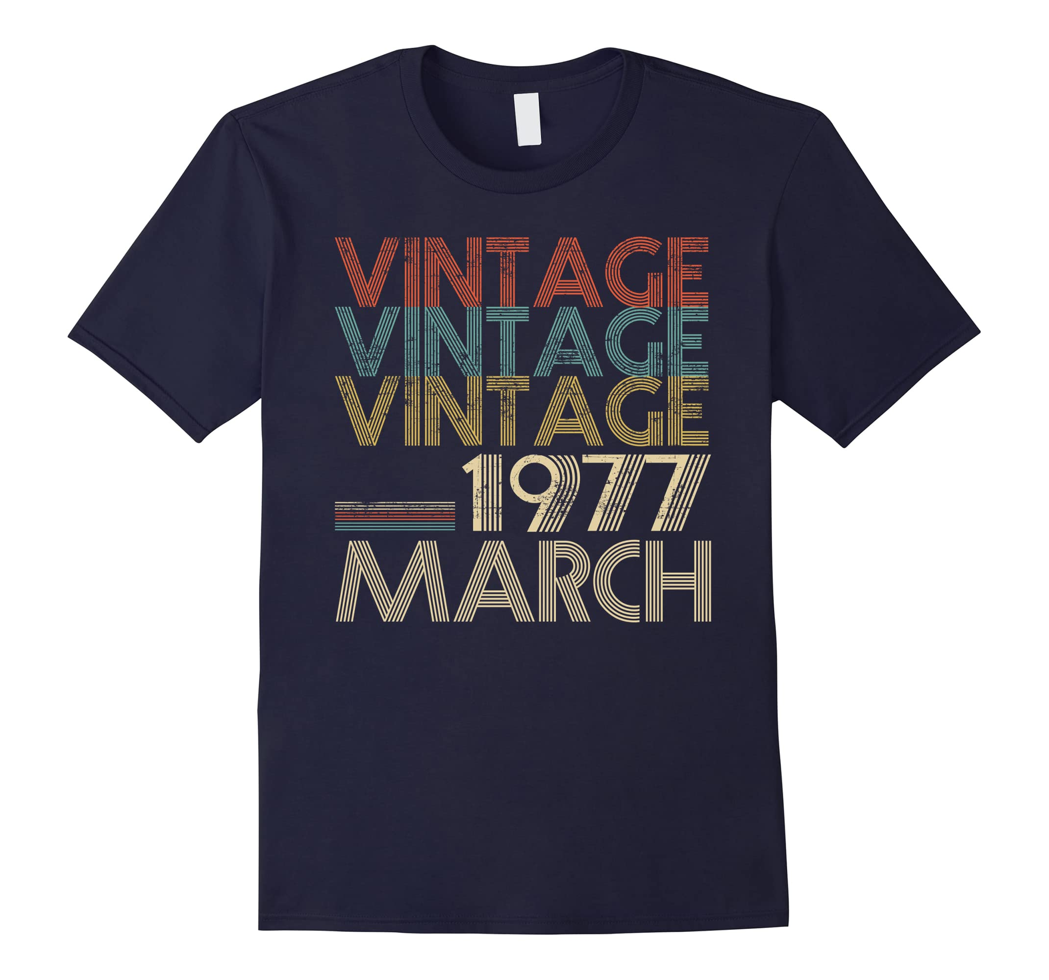 Retro Classic Vintage Born In MARCH 1977 Gift 41 Years Old-ah my shirt one gift