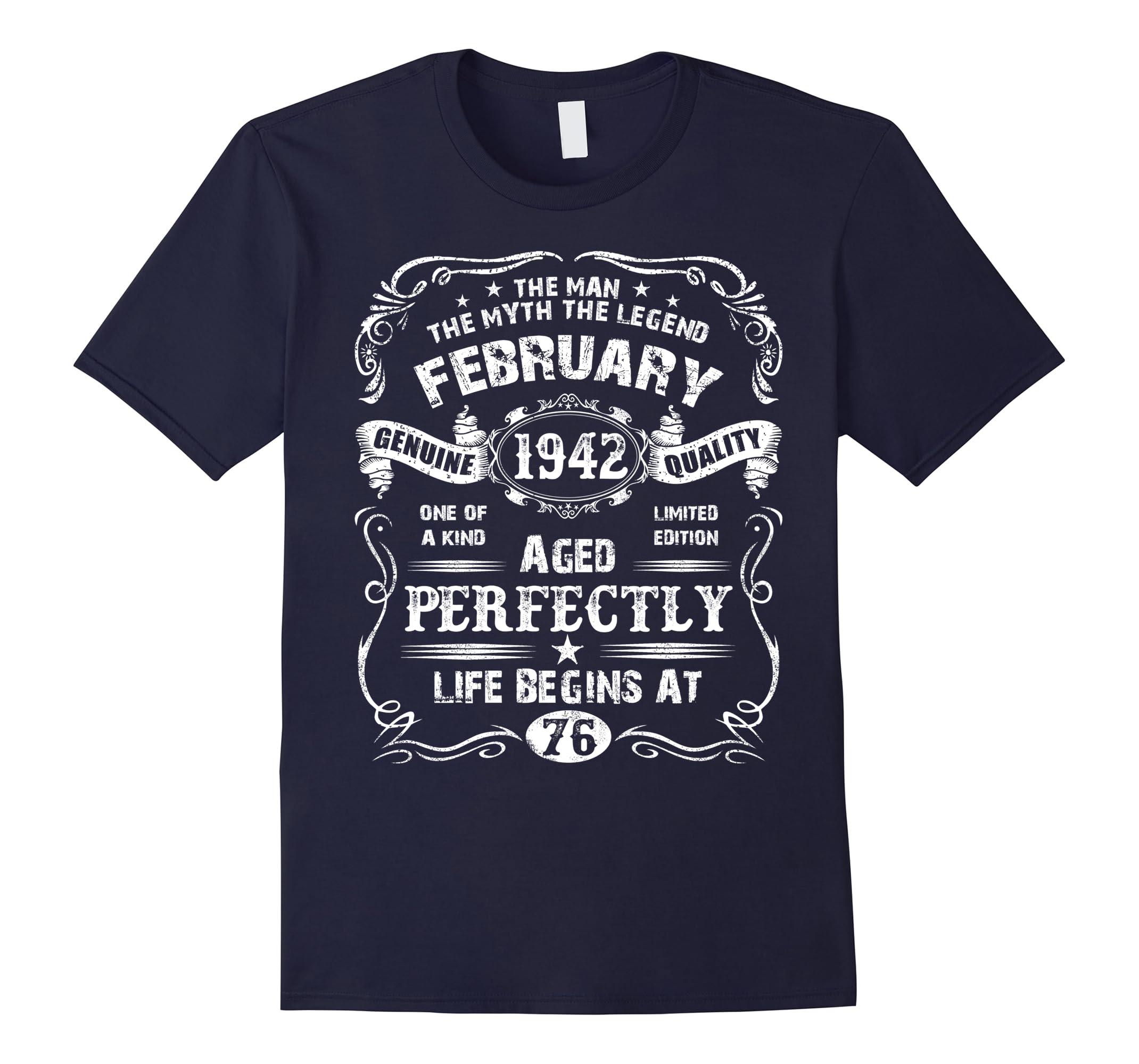 February 76th Birthday 1942 Legend Life-Teesml