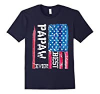 Best Papaw Ever Distressed American Flag For Dad Shirts Navy