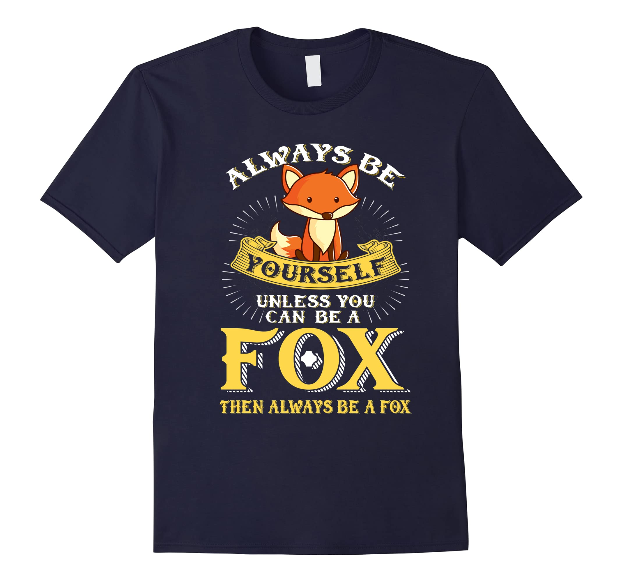 Always Yourself Unless Funny Shirt-Veotee