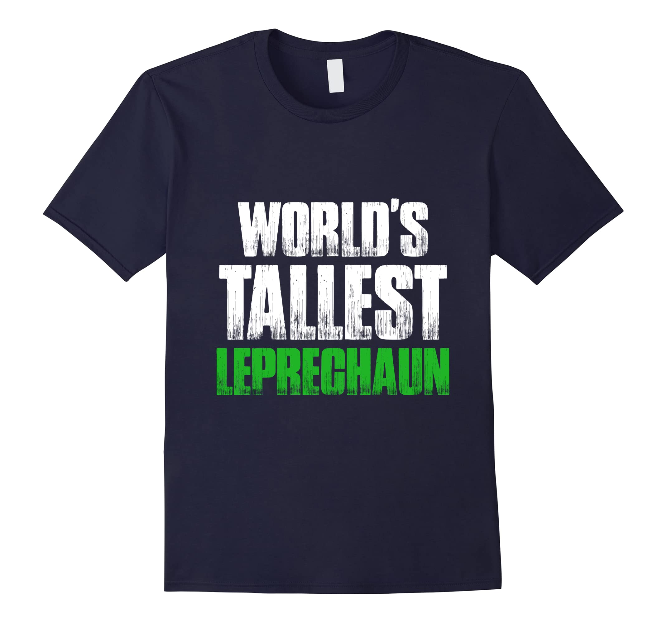 World's Tallest Leprechaun Gnomes St Patricks Day T-Shirt-RT
