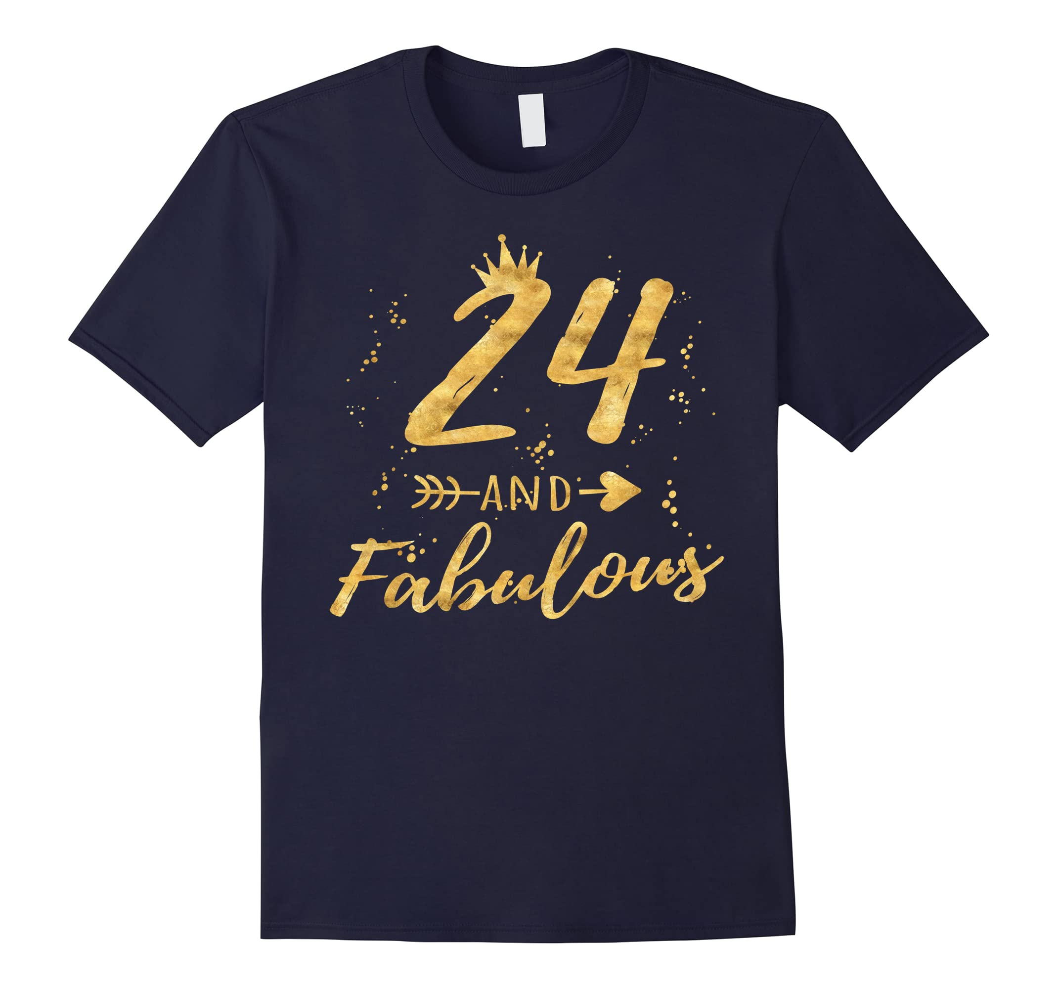 decf1065e7 24th Birthday Gifts for Women, 24 and Fabulous Party Shirt-RT ...