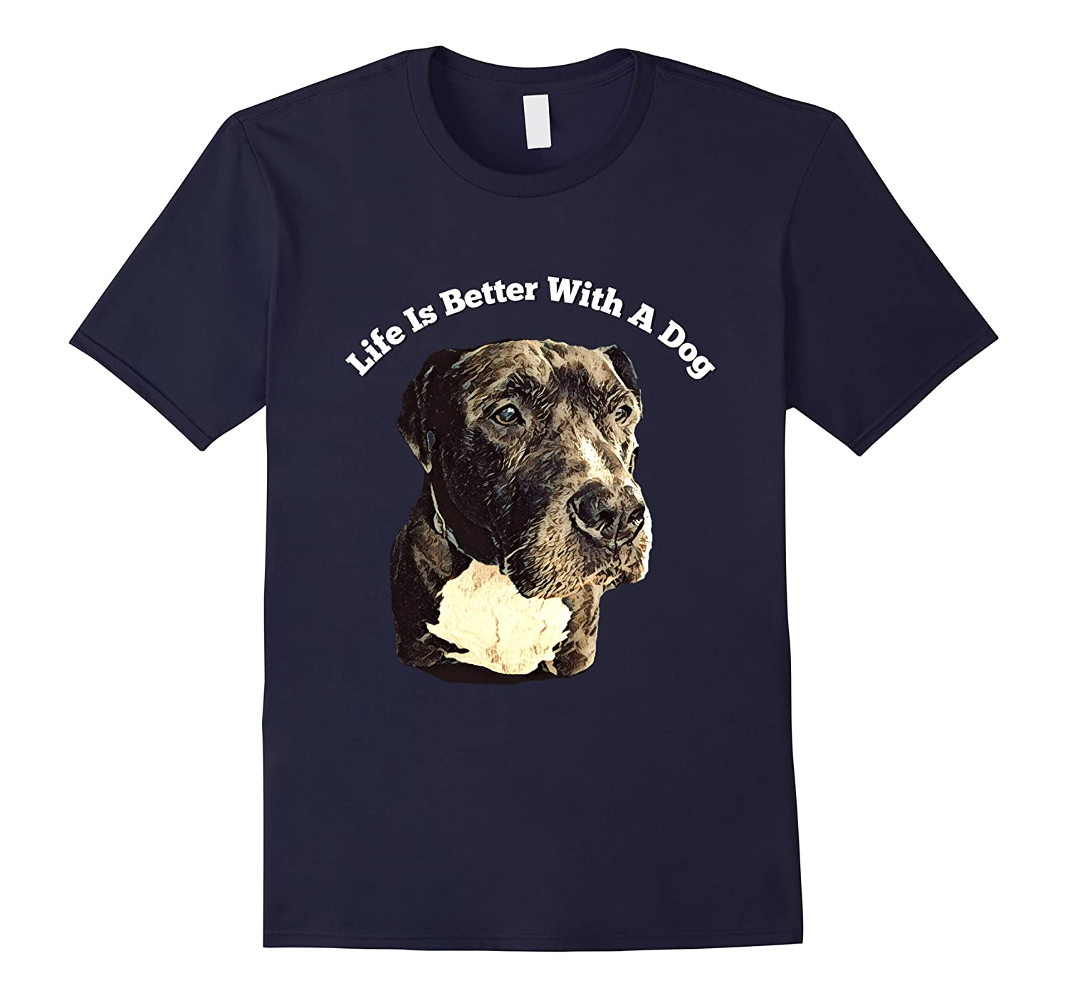 Life Is Better With A Dog Bully Breed Shirts