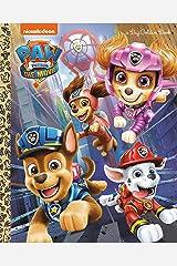PAW Patrol: The Movie: Big Golden Book (PAW Patrol) Hardcover