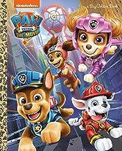 PAW Patrol: The Movie: Big Golden Book (PAW Patrol)