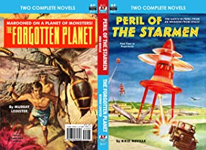Peril of the Starmen & The Forgotten Planet (Armchair Fiction Double Novels Book 12)