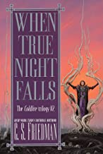 When True Night Falls: The Coldfire Trilogy #2