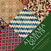Alabama Quilts: Wilderness through World War II, 1682-1950