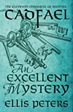 An Excellent Mystery (Chronicles Of Brother Cadfael Book 11)