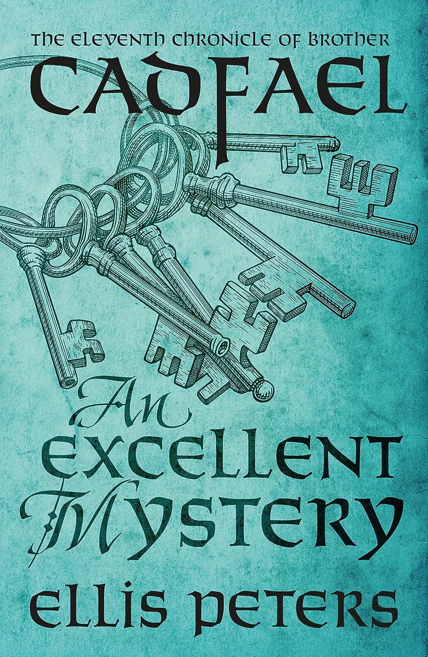 選挙エラーに向かってAn Excellent Mystery (Chronicles Of Brother Cadfael Book 11) (English Edition)