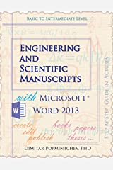 Engineering and Scientific Manuscripts with Microsoft Word 2013 Kindle Edition
