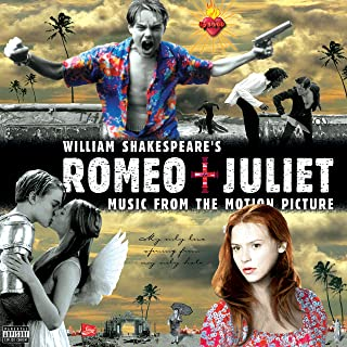 William Shakespeare's Romeo + Juliet - Music From The Motion Picture