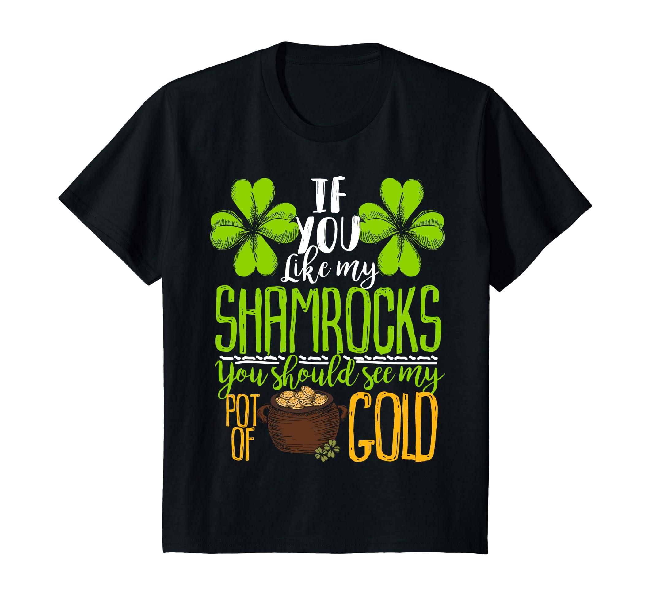 Like Shamrocks Should Gold T shirt