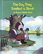 The Day They Smelled a Skunk at Peanut Butter Pond