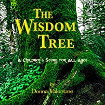 The Wisdom Tree: A Children's Story for All Ages