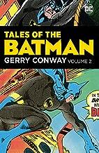 Tales of the Batman: Gerry Conway Vol. 2 (Detective Comics (1937-2011))