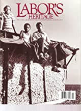 Labor's Heritage, including photos by Earl Dotter, Vol. 11, No. 1, Spring/Summer 2000
