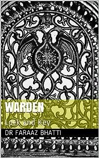 Warden: Lock and Key