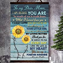 Zcocos Family Canvas Poster to My Dear mom i am Because You are so Much of me is Made from Will My Heart You are My Sunshine Love from Daughter