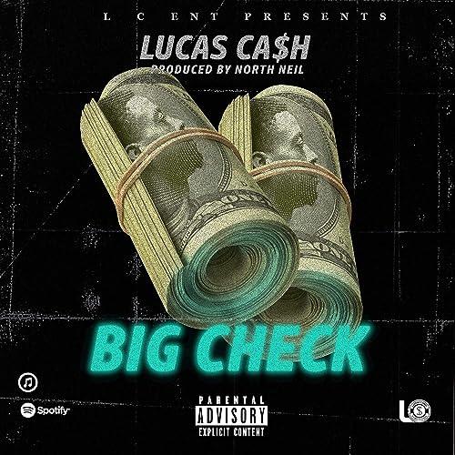 Big Check [Explicit] de Lucas Cash en Amazon Music - Amazon.es