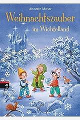 Weihnachtszauber im Wichtelland (German Edition) Versión Kindle