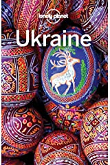 Lonely Planet Ukraine (Travel Guide) Kindle Edition
