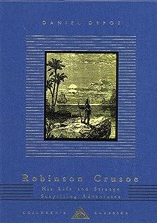 Robinson Crusoe: His Life and Strange Surprising Adventures