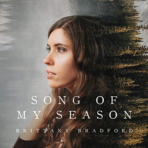 Brittany Bradford - Song of My Season 2019