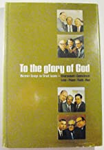 To the Glory of God: Mormon Essays on Great Issues--Environment--Commitment--Love--Peace--Youth--Man