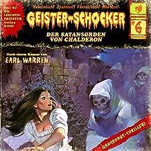 Der Satansorden von Chalderon: Geister-Schocker 6