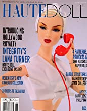 Haute Doll : Lana Turner Doll; Betsy McCall; Barbie's Fashion Shop '63; Barbie to College; Chrysalis, Helen Kish; Discussion Tyler Dolls; Pattern for 16