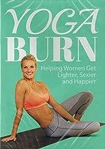 Yoga Burn: Helping Women Get Lighter, Sexier and Happier