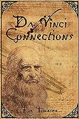Da Vinci Connections Kindle Edition