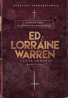 Ed & Lorraine Warren - Lugar Sombrio